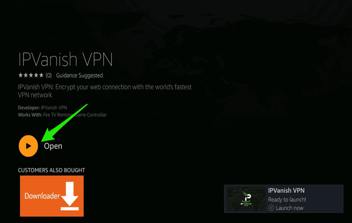 how to install a VPN on a Firestick IPVanish VPN Open