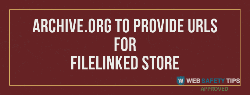 archive.org for filelinked store tutorial