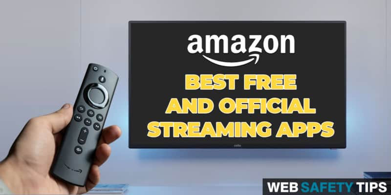 The Best FREE & Legal Streaming Apps for Amazon's Fire TV