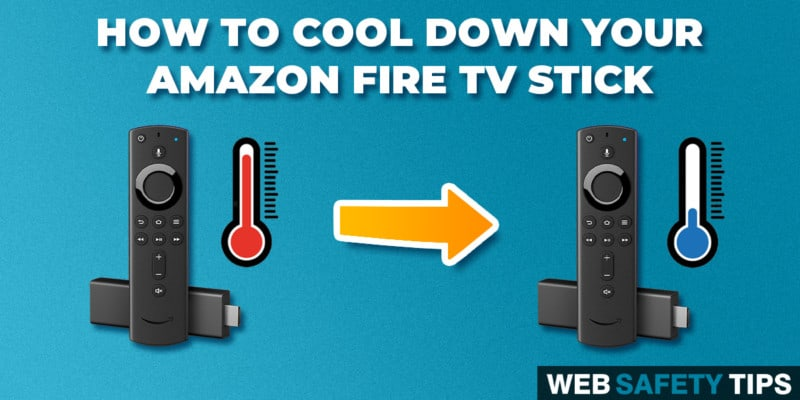 How to Cool Down Your Amazon Fire TV Stick