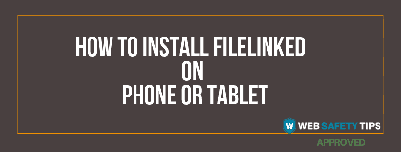 install filelinked on phone or tablet tutorial