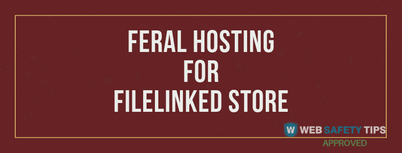 feral hosting for filelinked store