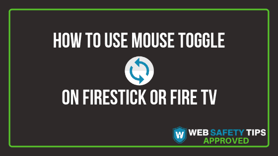 use mouse toggle on firestick or fire tv