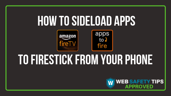 How to sideload apps to Firestick from your phone tutorial