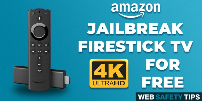 How to Jailbreak Amazon Firestick 4K for FREE