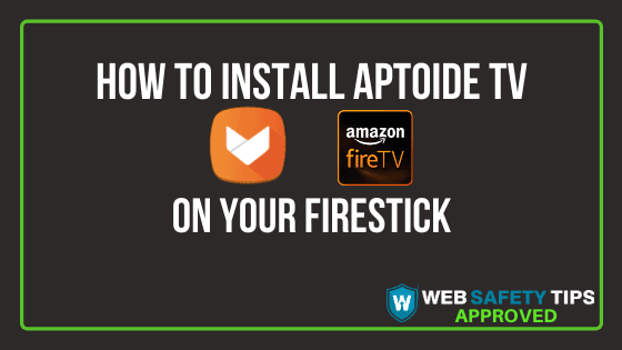 How to install Aptoide TV on your Firestick tutorial