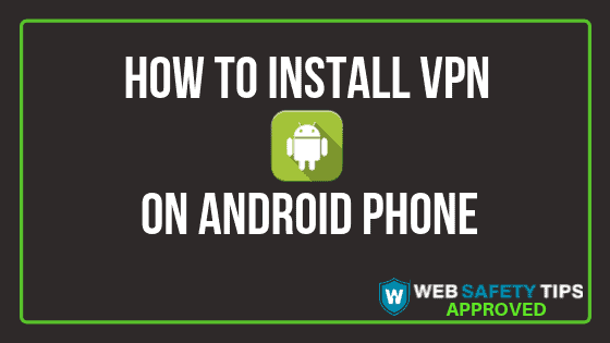 how to install vpn on android phone tutorial