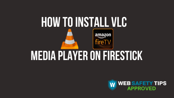 How to Install VLC Media Player on Firestick tutorial