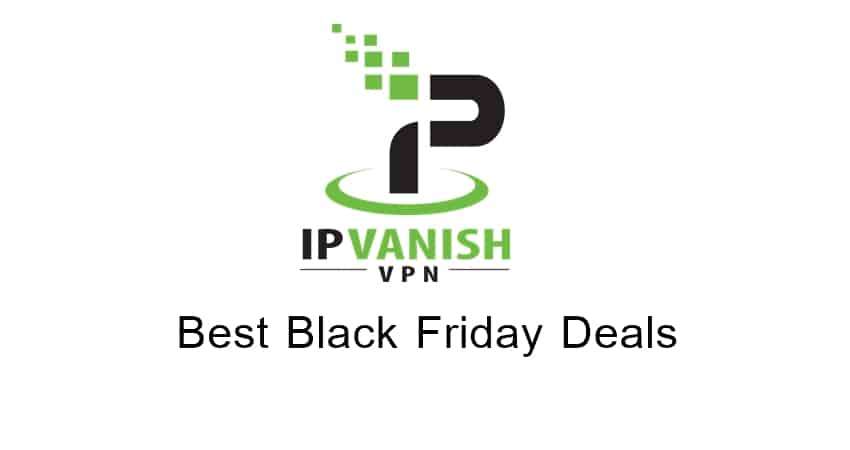 Cheap Ip Vanish VPN  Thanksgiving Deals