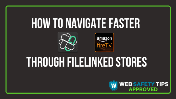 How to Navigate Faster through FileLinked Stores tutorial