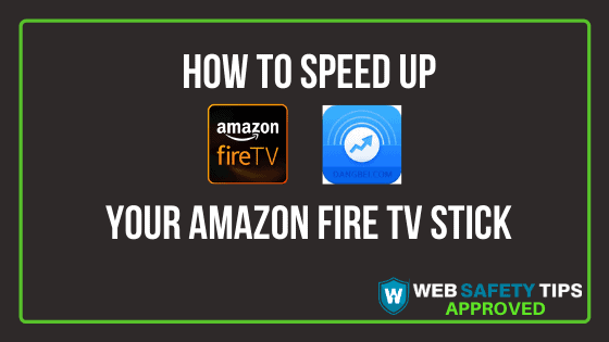 How To Speed Up Your Amazon Fire TV Stick tutorial