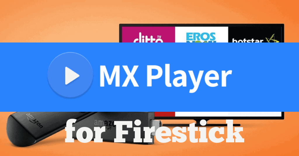 MX Player TV App
