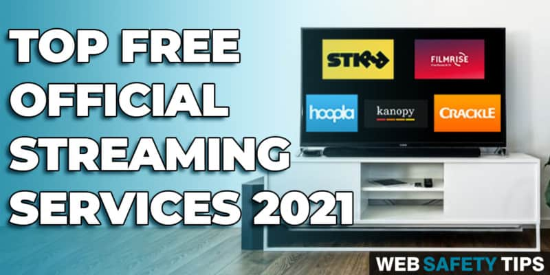 Top Free Official Streaming Services 2021