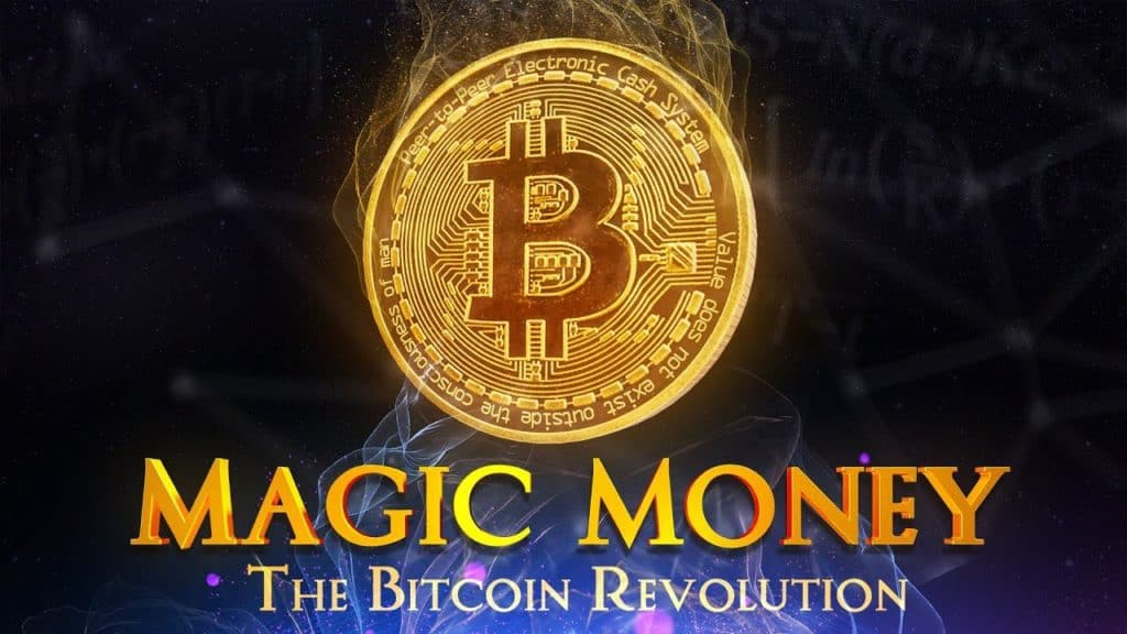 Magic Money- The Bitcoin Revolution