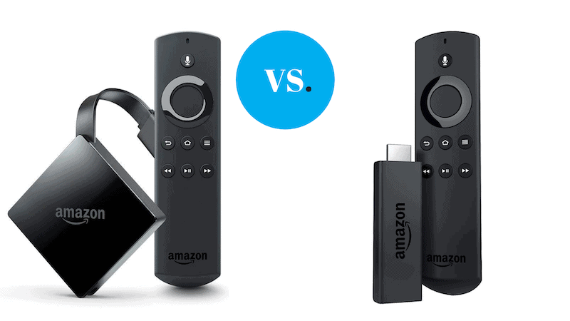 Fire TV Stick vs. Fire TV