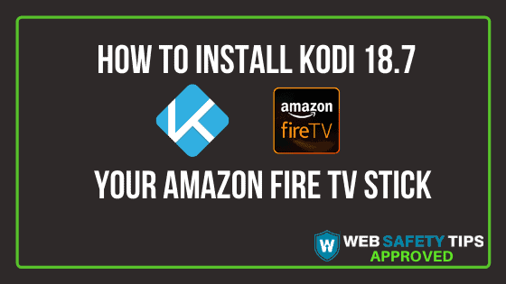 Kodi 18.7 Fastest Install for the Amazon Firestick TUTORIAL