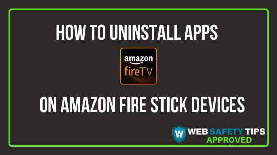 How to Uninstall Apps on Amazon Fire Stick Devices TUTORIAL