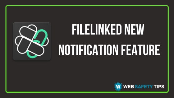 FileLinked New Notification Feature tutorial
