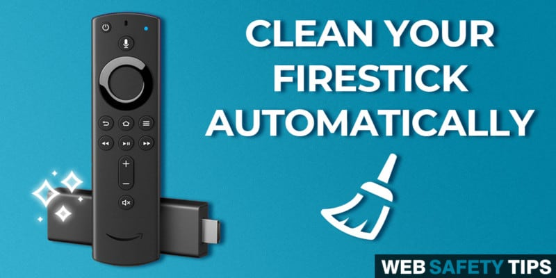 Clean Your Firestick Automatically After Every Restart