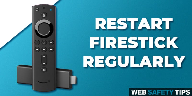 Why You Should Restart Your Firestick Regularly