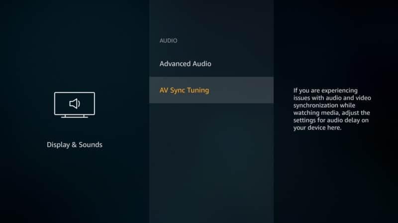 AV Sync Tuning Firestick
