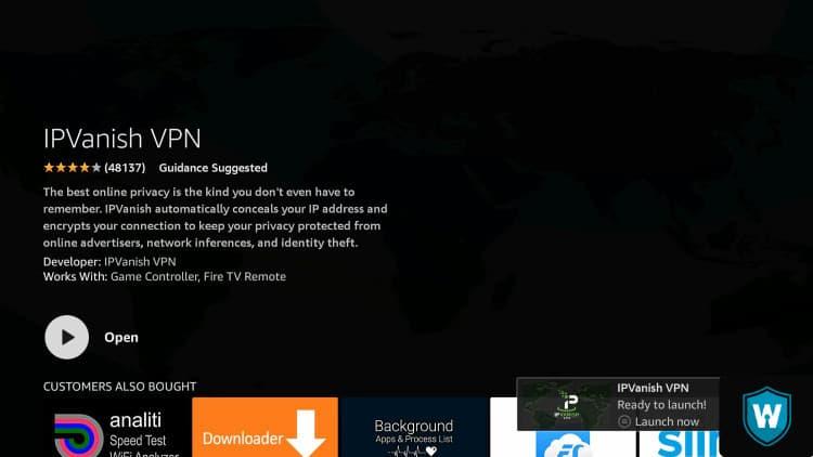 open IPVanish app Amazon Firestick