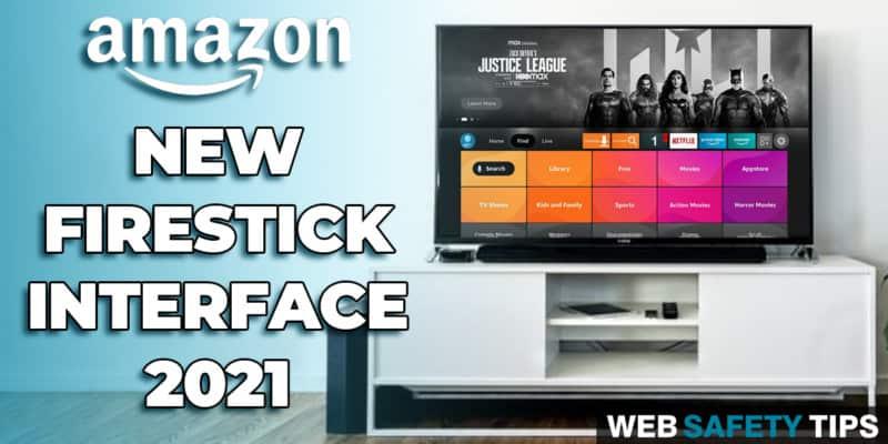 Brand New Firestick Layout Interface Walkthrough 2021