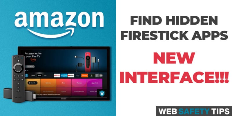 How to Find Hidden Firestick Apps on the New Interface